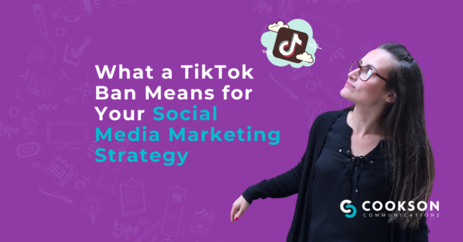 What a TikTok Ban Means for Social Media Marketing